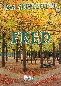 Fred - JeanSebillotte