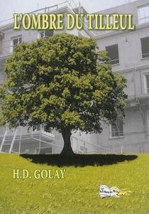 L'ombre du tilleul - Henri-DanielGolay