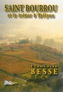 Saint Bourrou et le trésor d'Hélyon - FrançoiseBesse