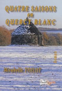 Quatre saisons en Quercy blanc - MirabelleToilot
