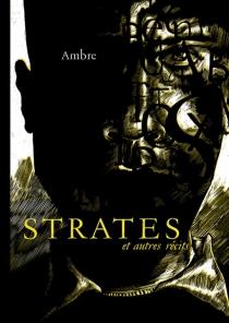 Strates : et autres récits - Ambre