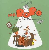Mr Popo et les nouilles martiennes - IsaacWens