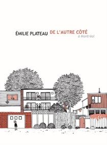 De l'autre côté, à Montréal - EmiliePlateau