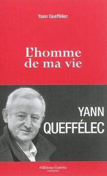 L'homme de ma vie - YannQueffélec