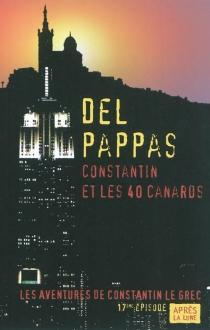 Les aventures de Constantin le Grec - GillesDel Pappas