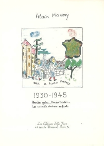1930-1945 : années gaies années tristes : les carnets de deux enfants - AlainManevy