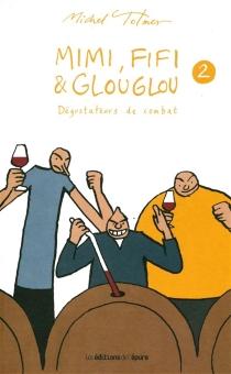 Mimi, Fifi et Glouglou - MichelTolmer
