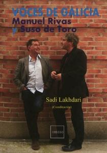 Voces de Galicia : Manuel Rivas y Suso de Toro -