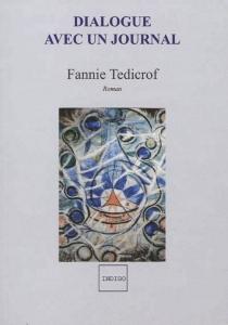 Dialogue avec un journal - FannieTedicrof