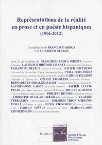 Représentations de la réalité en prose et en poésie hispaniques, 1906-1912 -