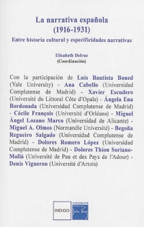 La narrativa espanola (1916-1931) : entre historia cultural y especificidades narrativas -