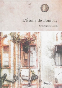 L'Etoile de Bombay - ChristopheMasson