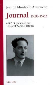Journal 1928-1962 - JeanAmrouche