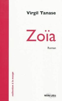 Zoïa - VirgilTanase