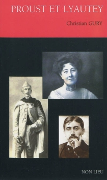 Proust et Lyautey - ChristianGury