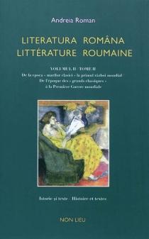 Literatura româna| Littérature roumaine : histoire et textes, anthologie bilingue -