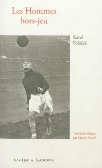 Les hommes hors-jeu - KarelPolacek