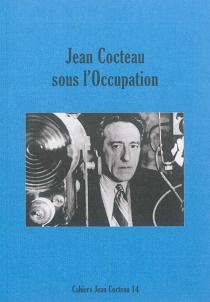 Cahiers Jean Cocteau : nouvelle série -