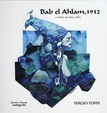 Bab el Ahlam, 1932| La porte des rêves, 1932 - SergioToppi