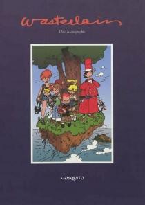 Wasterlain : une monographie - Baloo