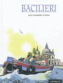 Jours tranquilles à Venise - PaoloBacilieri