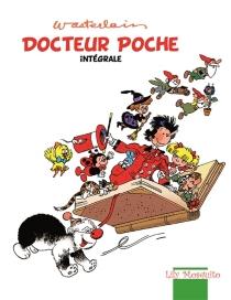 Docteur Poche : l'intégrale - MarcWasterlain