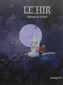 Hansel et Gretel - Jean-LouisLe Hir