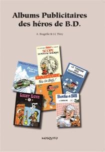 Albums publicitaires des héros de BD - AlainBrugeille