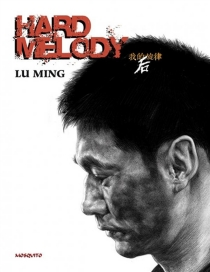 Hard melody - Ming Lu