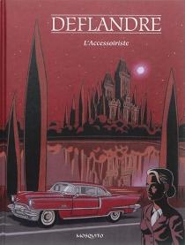 L'accessoiriste - FrançoisDeflandre