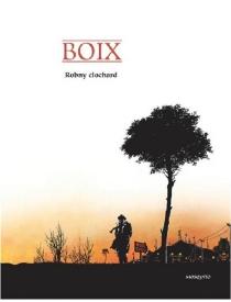 Robny clochard - Boix