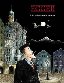 A la recherche du monstre - Bettina Julia Egger