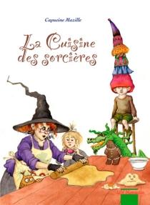 Cuisine des sorcières - CapucineMazille