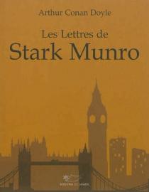 Les lettres de Stark Munro - Arthur ConanDoyle