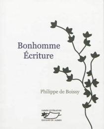 Bonhomme écriture - Philippe deBoissy