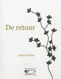 De retour - MarieGeffray