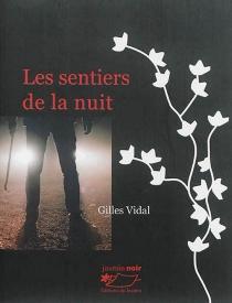Les sentiers de la nuit - GillesVidal