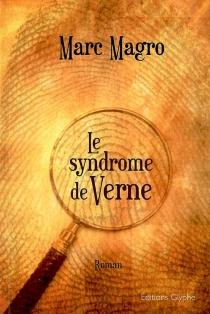 Le syndrome de Verne - MarcMagro