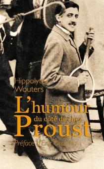 L'humour du côté de chez Proust - HippolyteWouters