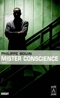 Mister Conscience - Philippe Bouin