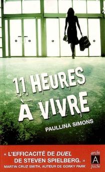 Onze heures à vivre - PaullinaSimons