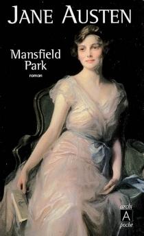 Mansfield Park ou Les trois cousines - JaneAusten