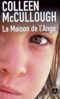 La maison de l'ange - ColleenMcCullough