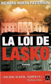 La loi de Lasko - Richard North Patterson