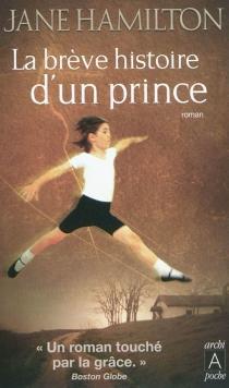 La brève histoire d'un prince - JaneHamilton