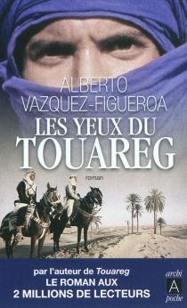 Les yeux du Touareg - AlbertoVázquez-Figueroa