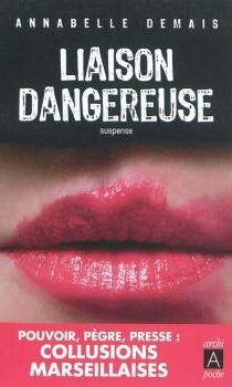 Liaison dangereuse - AnnabelleDemais