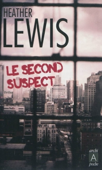 Le second suspect - Heather Lewis