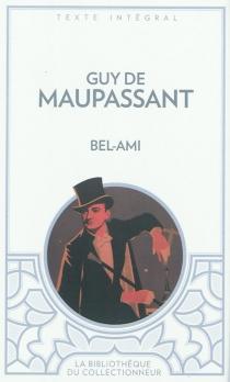Bel-Ami - Guy deMaupassant