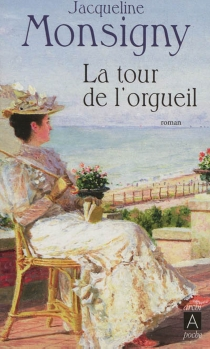 La saga des Hautefort - JacquelineMonsigny